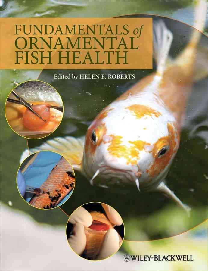 Fundamentals of Ornamental Fish Health By Roberts, Helen E. (EDT)