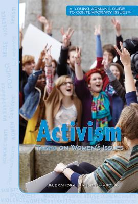 Activism By Hanson-Harding, Alexandra